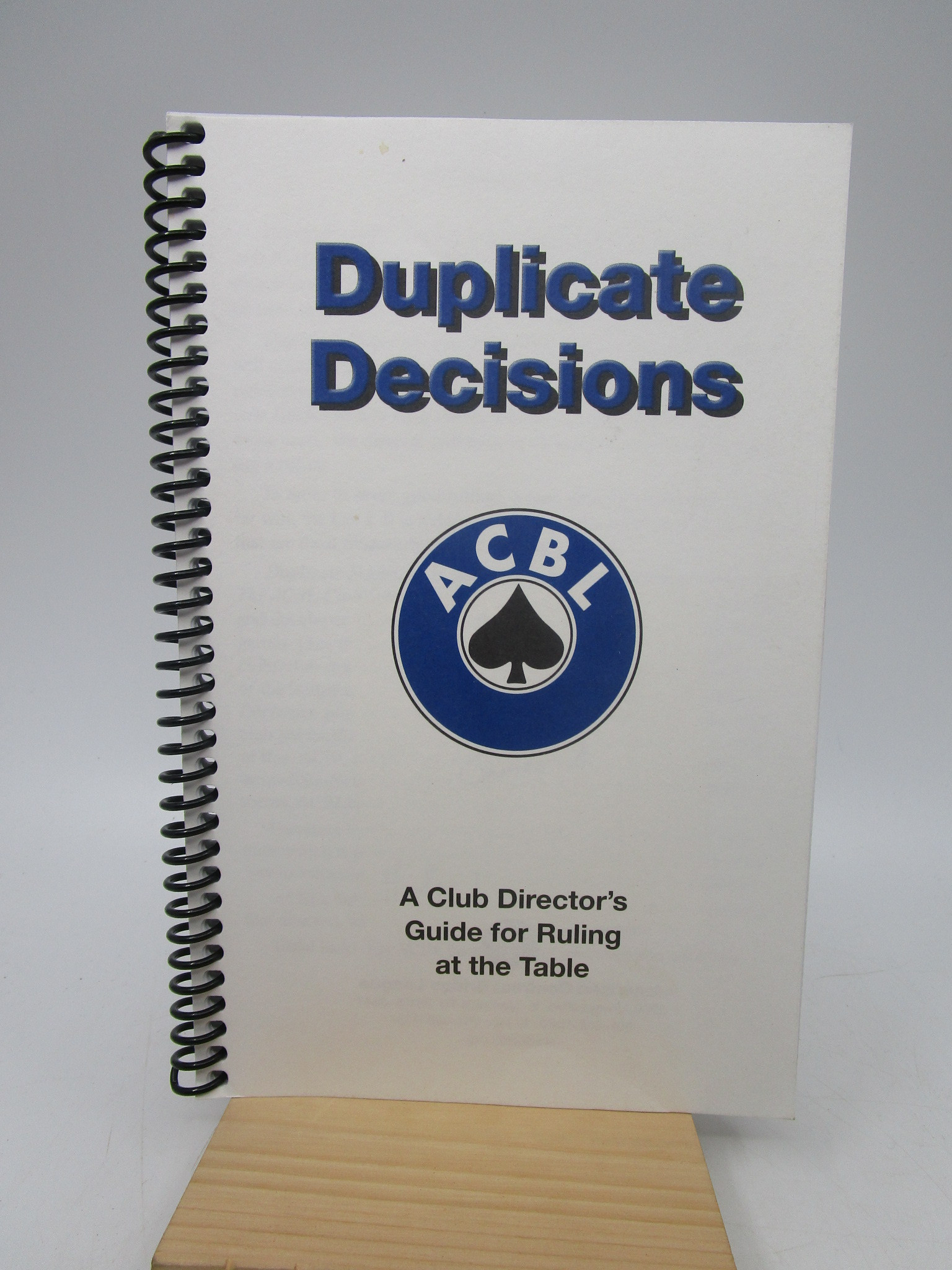 Image for Duplicate Decisions: A Club Guide for Ruling at the Table