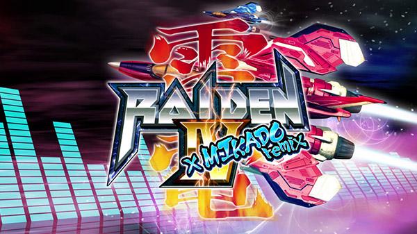 《雷电4 x Mikado Remix》首發預告 Raiden-IV-Mikado-Remix-01-28-21
