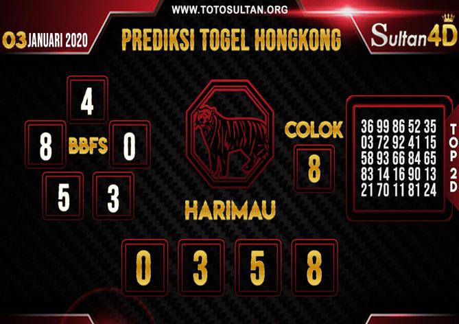 PREDIKSI TOGEL HONGKONG SULTAN4D 03 JANUARI 2020