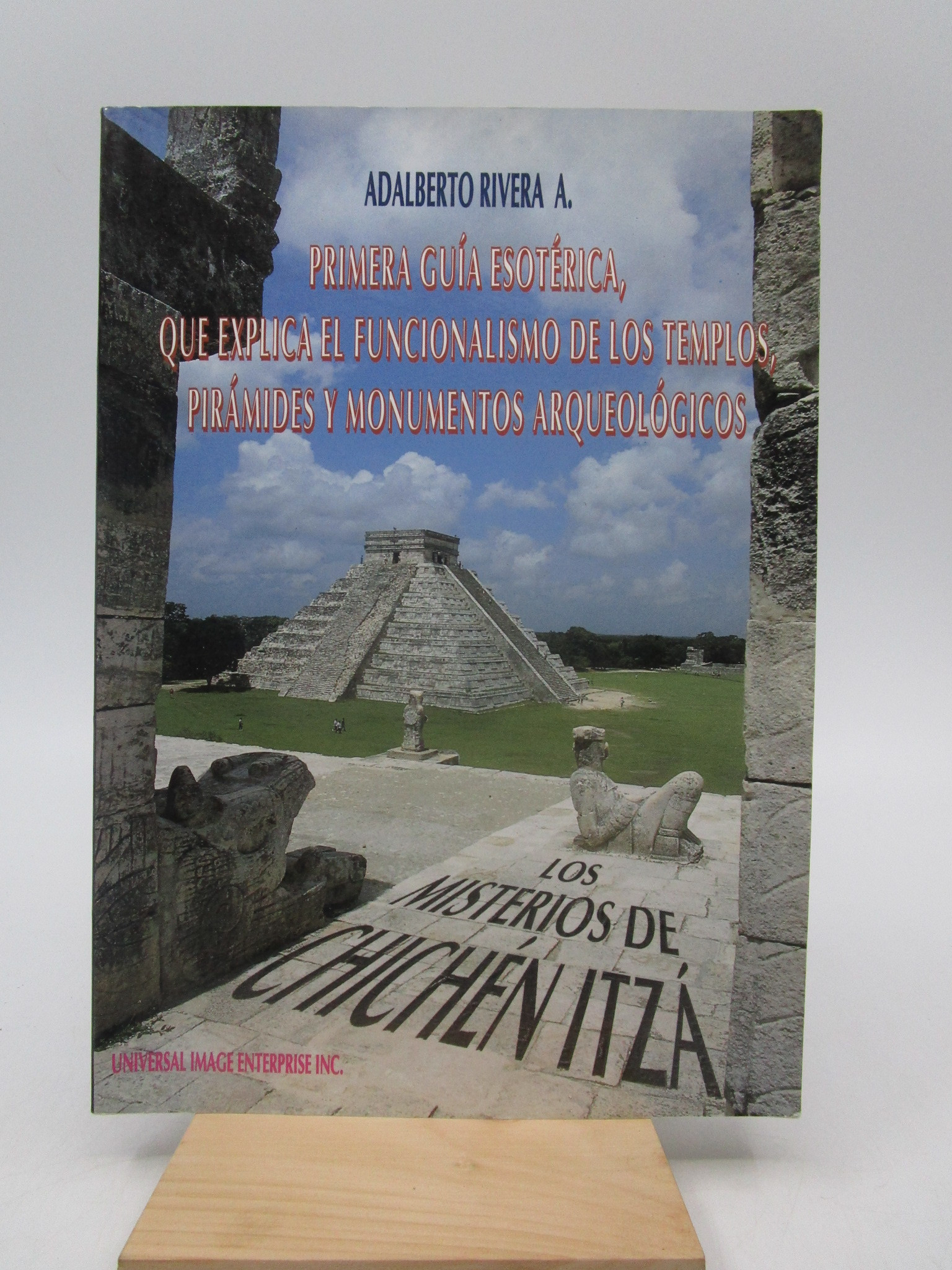 Image for Los misterios de Chichen Itza: Primera guia esoterica, que explical el funcionalismo de los templos, piramides y monumentos arqueologicos