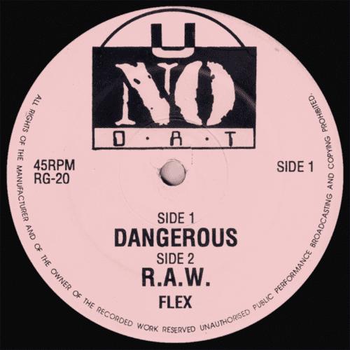 Flex - Dangerous / R.A.W.