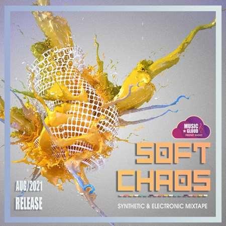 VA - Soft Chaos Electronic Set (2021)