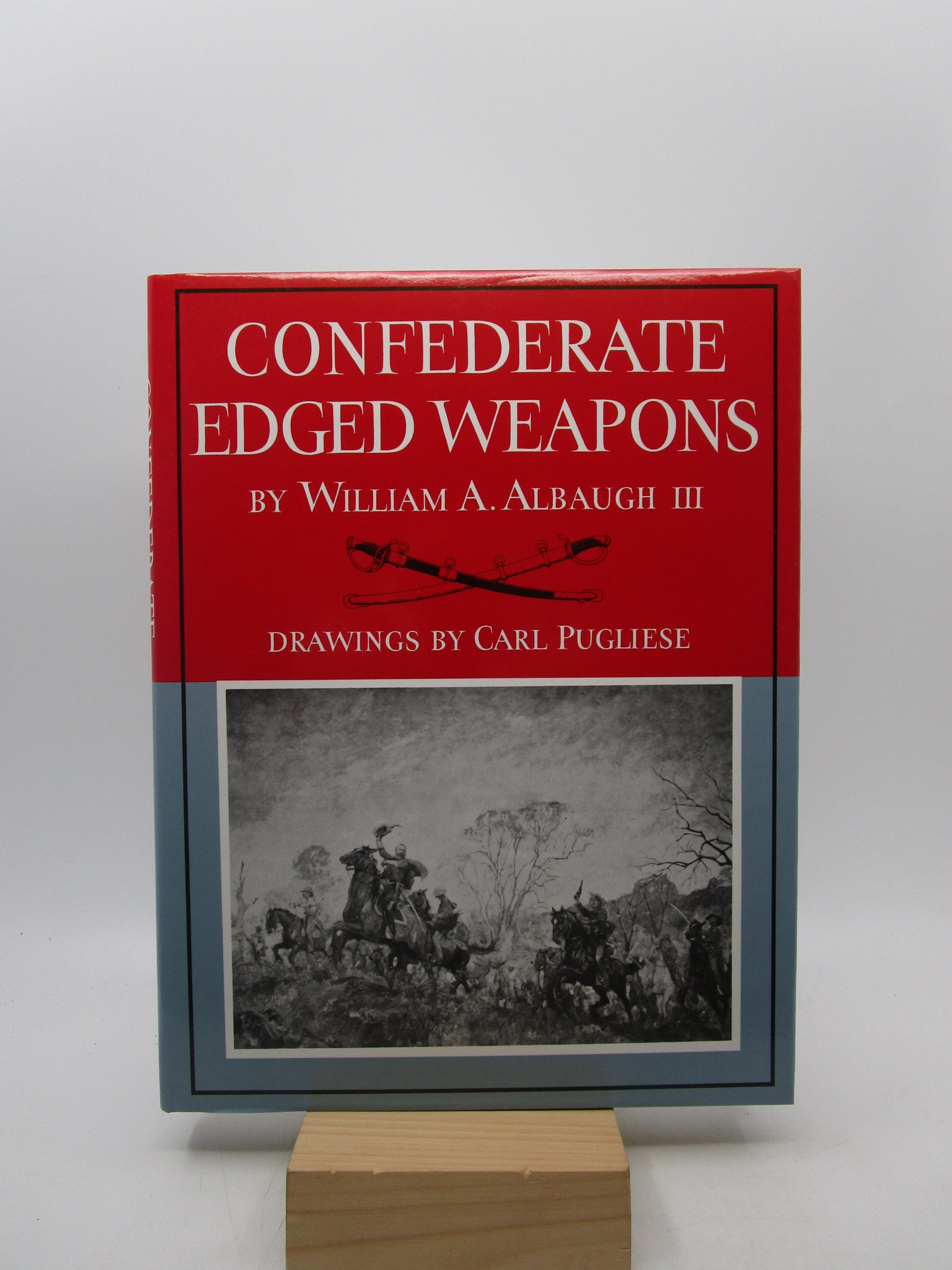 Image for Confederate Edged Weapons (William Albaugh Collection)