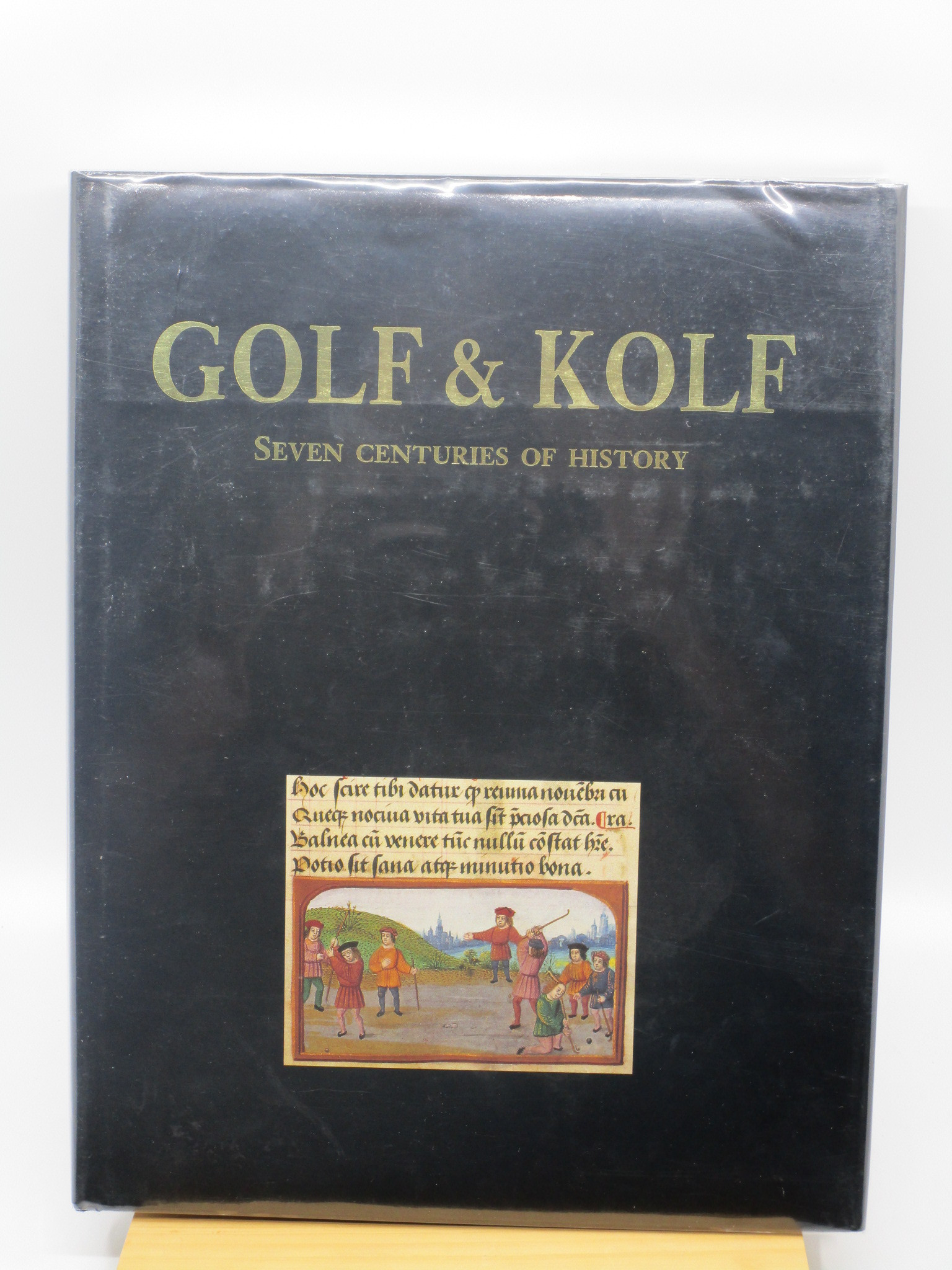 Image for Golf & Kolf: Seven Centuries of History