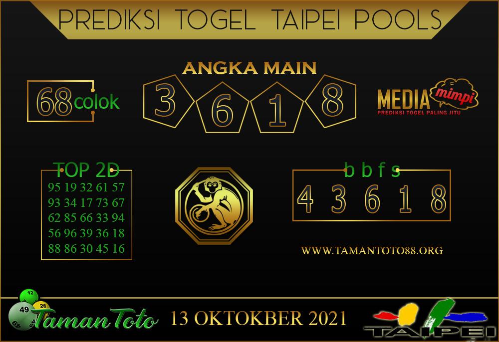 Prediksi Togel TAIPEI TAMAN TOTO 13 OKTOBER 2021