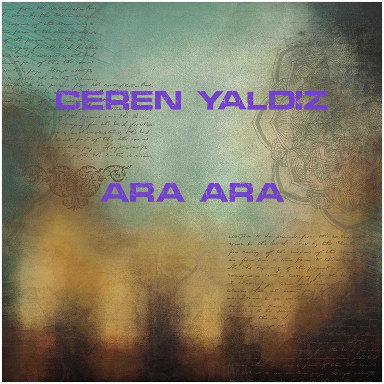 دانلود آهنگ جدید Ceren Yaldız به نام Ara Ara
