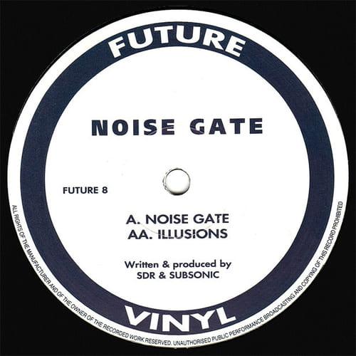 Noise Gate - Noise Gate / Illusions