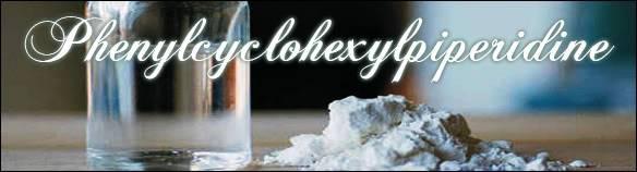 Drogas e efeitos. Phenylcyclohexylpiperidine