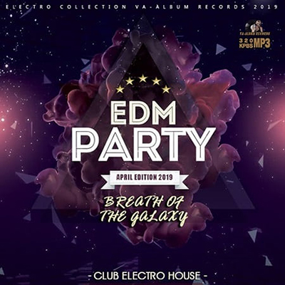 Breath Of The Galaxy: EDM Party (2019) mp3 320 kbps