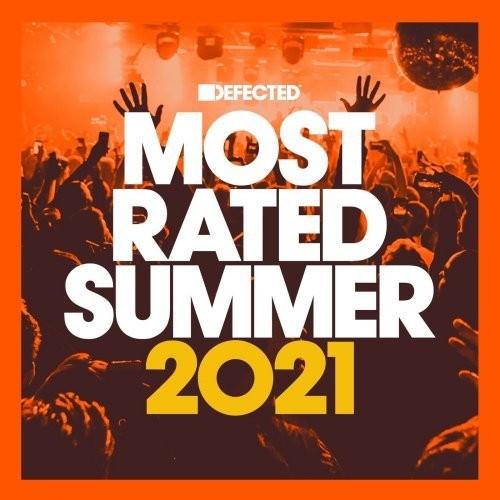 VA - Defected Presents Most Rated Summer 2021 (2021)