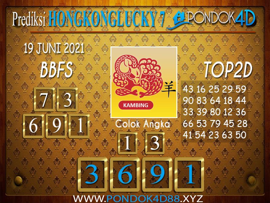 Prediksi Togel HONGKONG LUCKY7 PONDOK4D 19 JUNI 2021