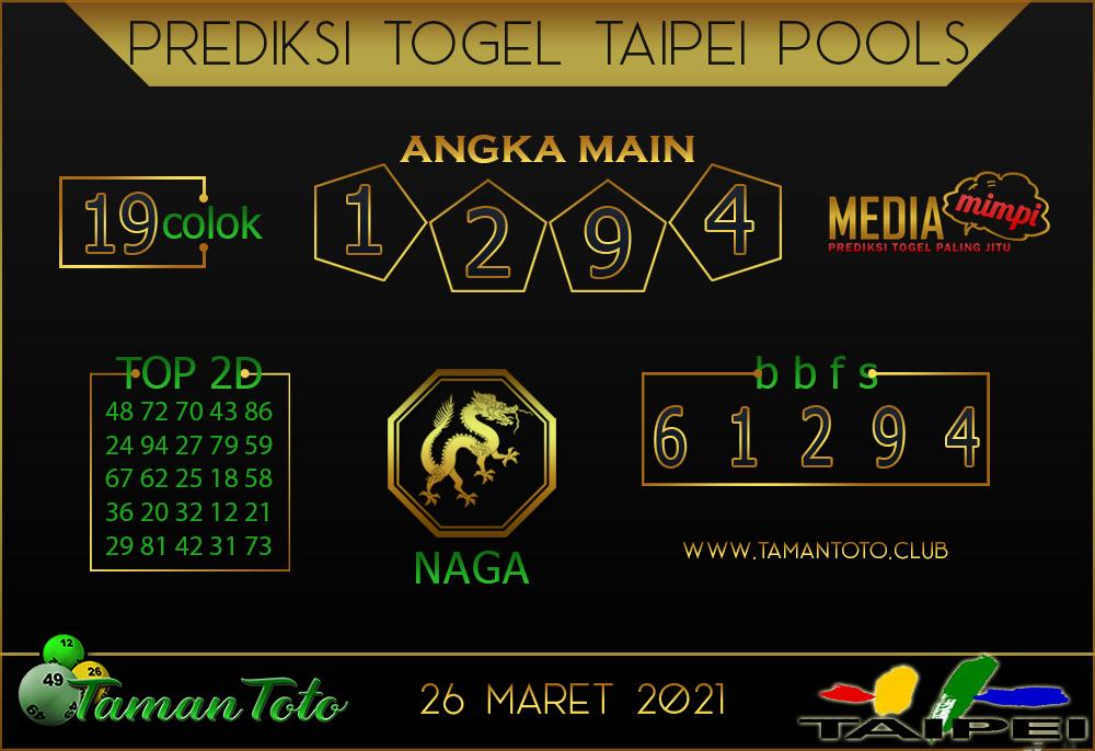 Prediksi Togel TAIPEI TAMAN TOTO 26 MARET 2021