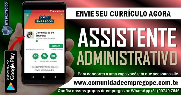 ASSISTENTE ADMINISTRATIVO PARA EMPRESA DE ILUMINAÇÕES NO RECIFE