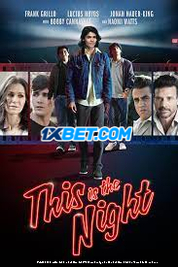 This Is the Night (2021) Tamil Dubbed Movie Watch Online