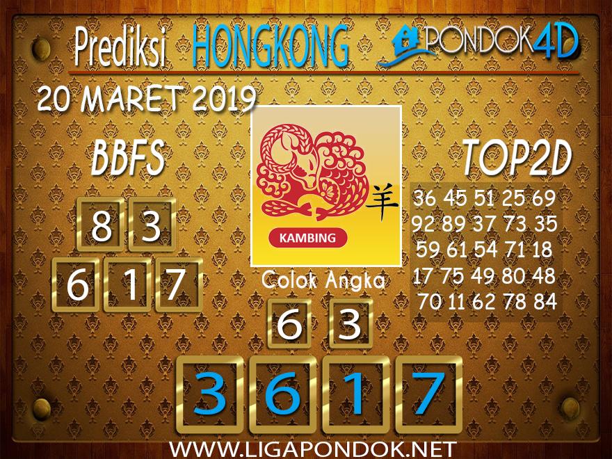 Prediksi Togel HONGKONG PONDOK4D  20 MARET 2019