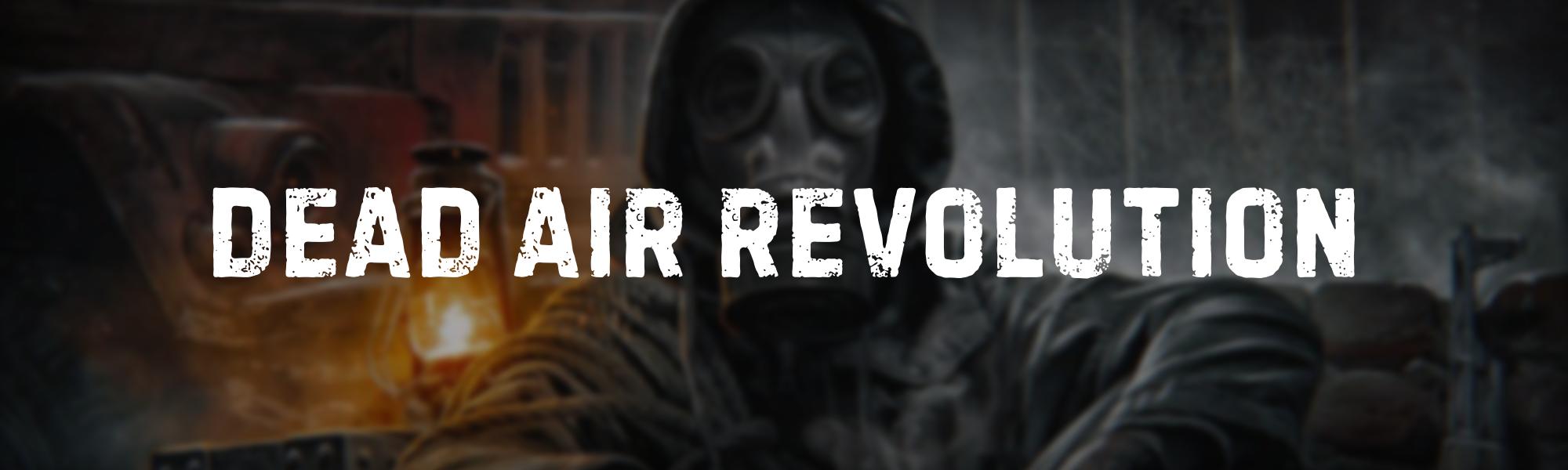 Dead Air Revolution [Dead Air]