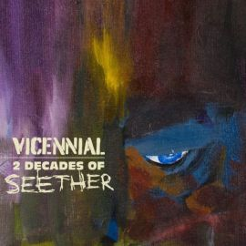 Seether - Vicennial 2 Decades of Seether (2021)