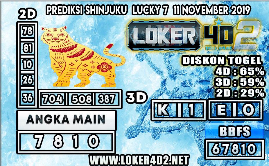 PREDIKSI TOGEL SHINJUKU LUCKY 7 POOLS LOKER4D2 11 NOVEMBER 2019