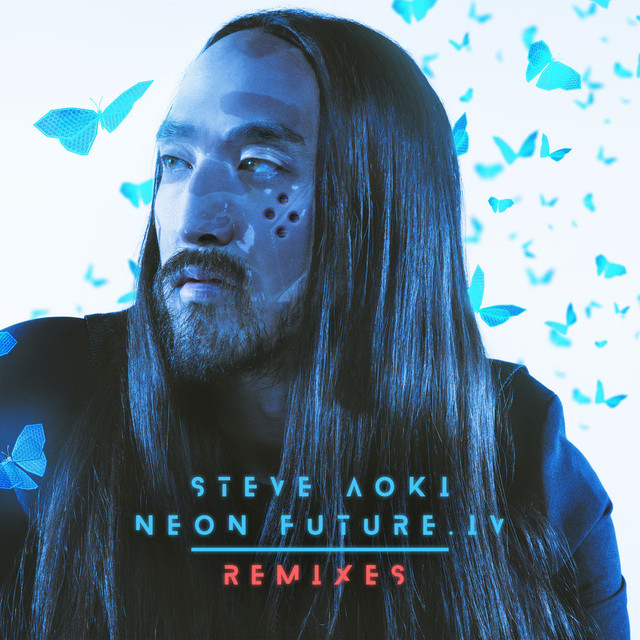 [Imagen: Steve-Aoki-Neon-Future-IV-Remixes-2020.jpg]