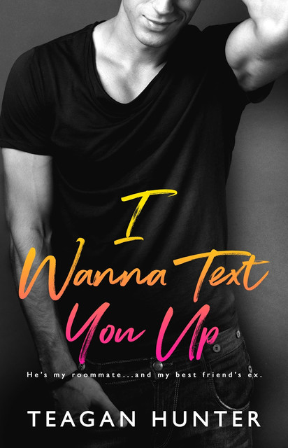 Teagan-Hunter-IWanna-Text-You-Up-HR