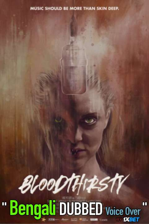 Bloodthirsty (2021) Bengali Dubbed (Voice Over) WEBRip 720p [Full Movie] 1XBET