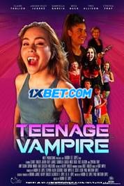 Teenage Vampire 2020 Tamil Dubbed Movie Watch Online