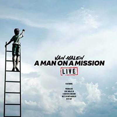 Artist: Van Halen Album: A Man On A Mission Live  (2019)