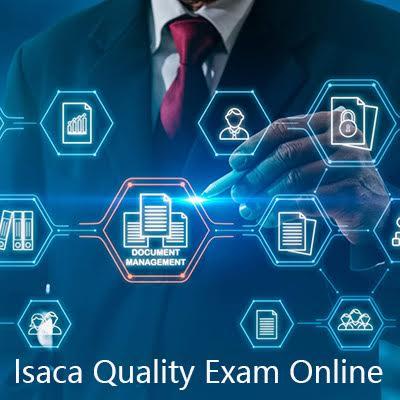 Isaca Quality Exam Online