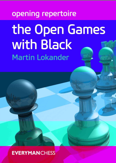 Martin Lokander: opening repertoire: the Open Games with Black Capture