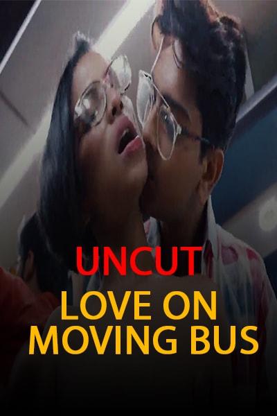 18+ Love on Moving Bus Part 3 (2021) Hindi Short Film 720p HDRip 200MB Dwonload