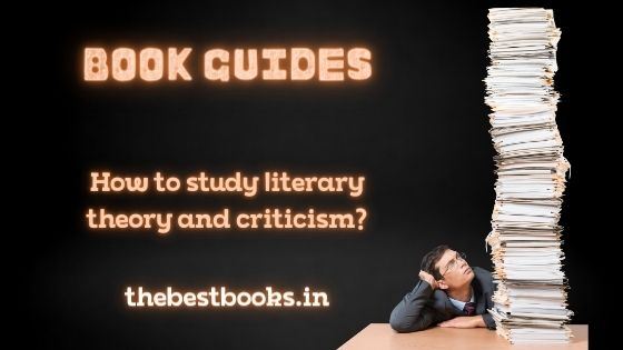 How-to-study-literary-theory-criticism-books-best