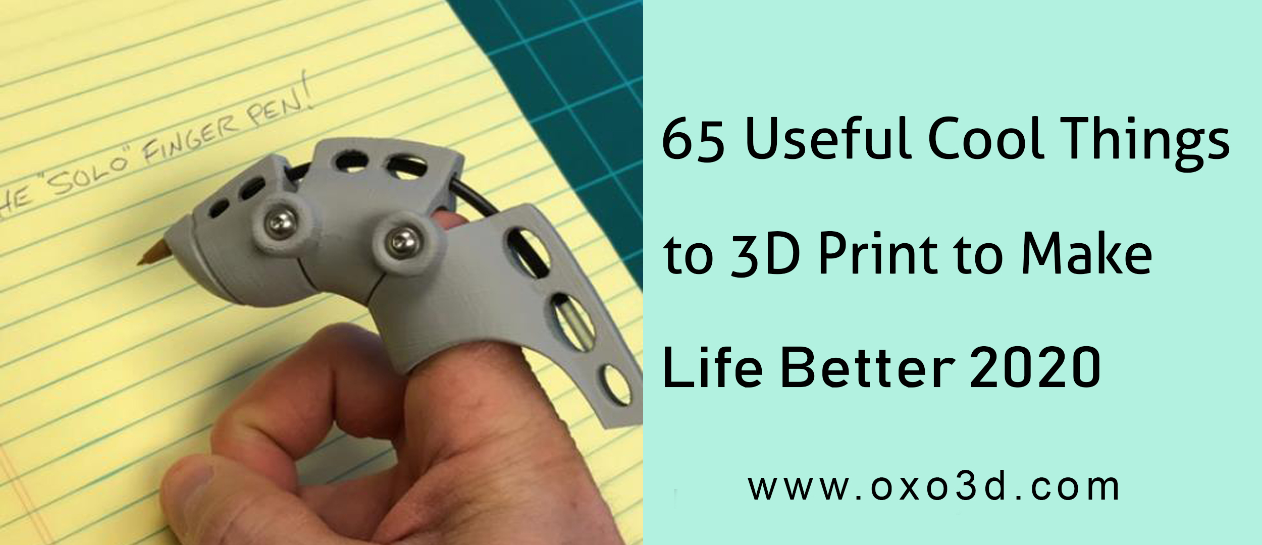 65 Cool Things to 3D Print to Make Life Better in August 2020