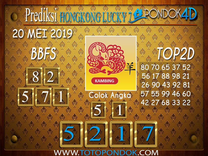 Prediksi Togel HONGKONG LUCKY 7 PONDOK4D 20 MEI 2019