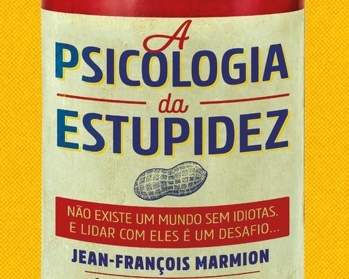 @FaroEditorial lança best-seller francês que aborda a estupidez dos nossos tempos