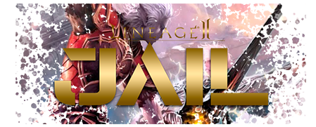 [L2J - Interlude] L2Jail (Rates x2) NO DUAL BOX! in Advertising Server/Site Zone is community website