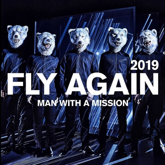 [Single] MAN WITH A MISSION – FLY AGAIN 2019