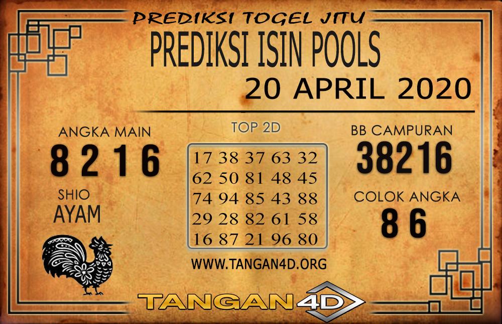 PREDIKSI TOGEL ISIN TANGAN4D 20 APRIL 2020