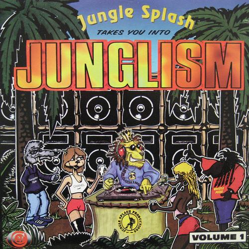 VA - Jungle Splash Takes You Into Junglism Vol. 1
