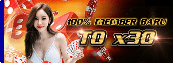 100% MEMBER BARU - TO x30