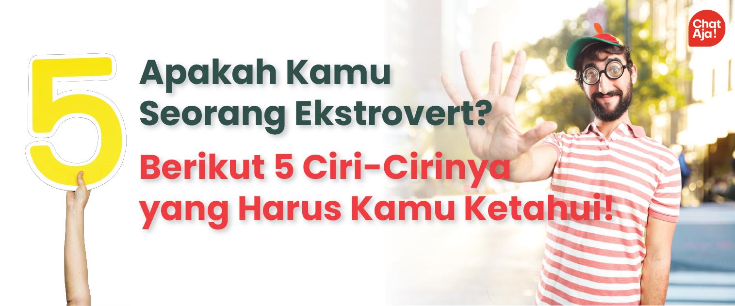 5 Ciri Ekstrovert