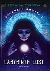 Zoraida-C-rdova-Brooklyn-brujas-1-Labyrinth-Lost