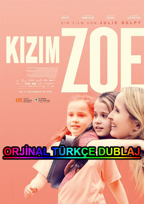 Kızım Zoe   My Zoe   2019   WEB-DL   XviD   Türkçe Dublaj   m720p - m1080p   WEB-DL   Dual   TR-EN   Tek Link