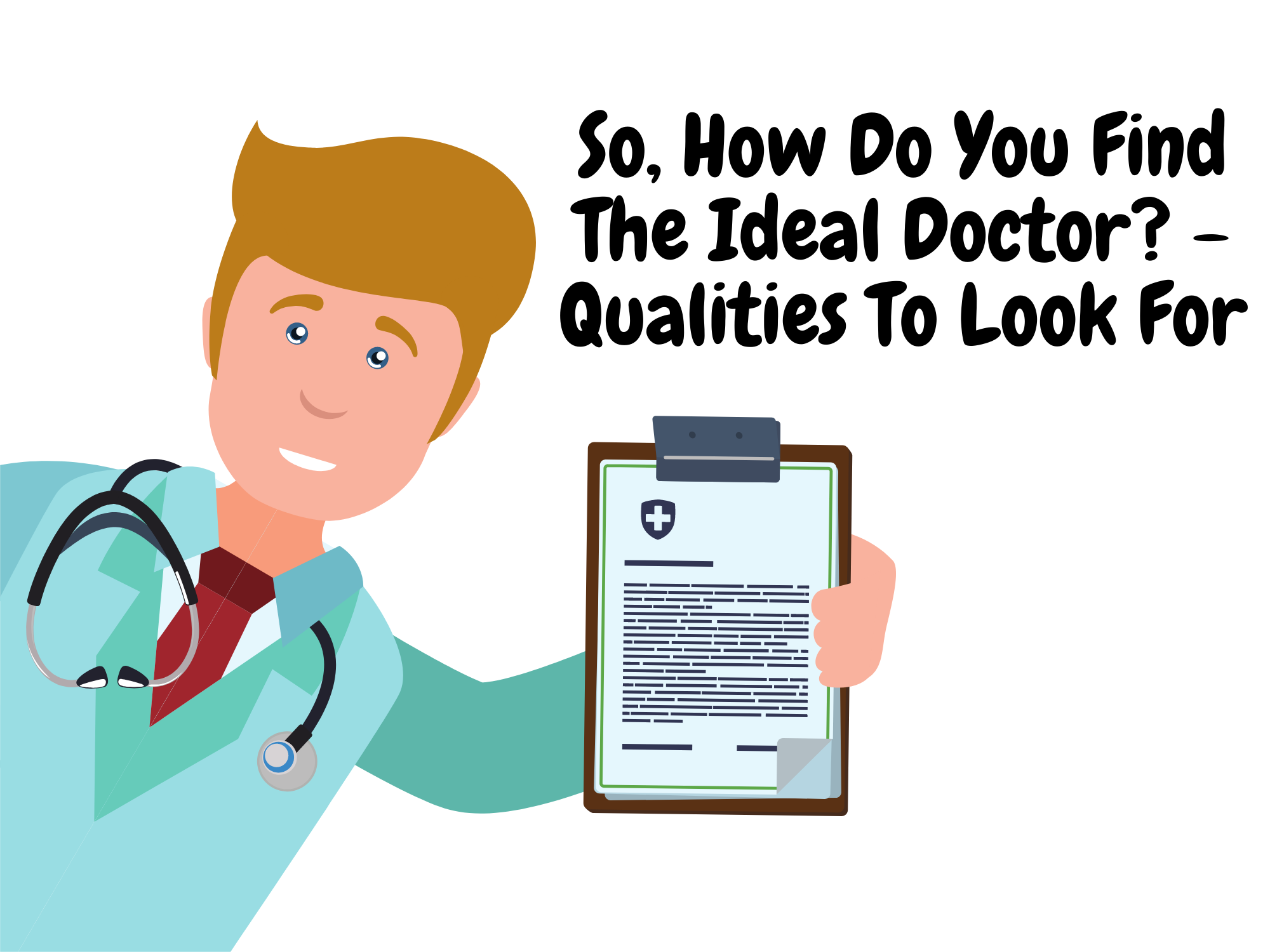 So-How-Do-You-Find-The-Ideal-Doctor-Qualities-To-Look-For