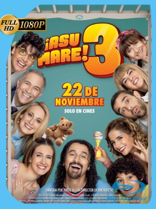 ¡Asu Mare! 3 (2018) WEB-DL [1080p] Latino [GoogleDrive] [zgnrips]