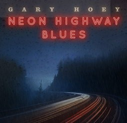 GARY-HOEY-NEON-HIGHWAY-BLUES