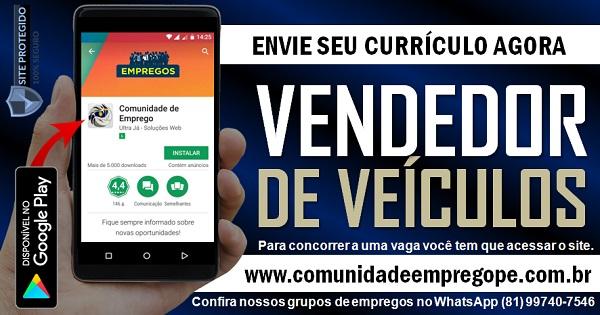VENDEDOR DE VEÍCULOS NOVOS PARA CONCESSIONÁRIA NA REGIÃO METROPOLITANA DO RECIFE