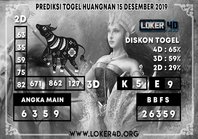 PREDIKSI TOGEL HUANGNAN LOKER4D 15 DESEMBER 2019