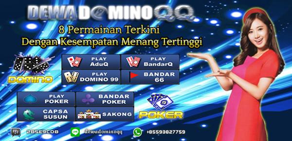 DEWADOMINOQQ AGEN JUDI TERPERCAYA DAN TERCEPAS SE INDONESIA !!! Banner-Dewa-Domino-QQ-8-Game-4