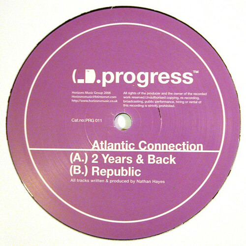 Atlantic Connection - 2 Years & Back / Republic 2008
