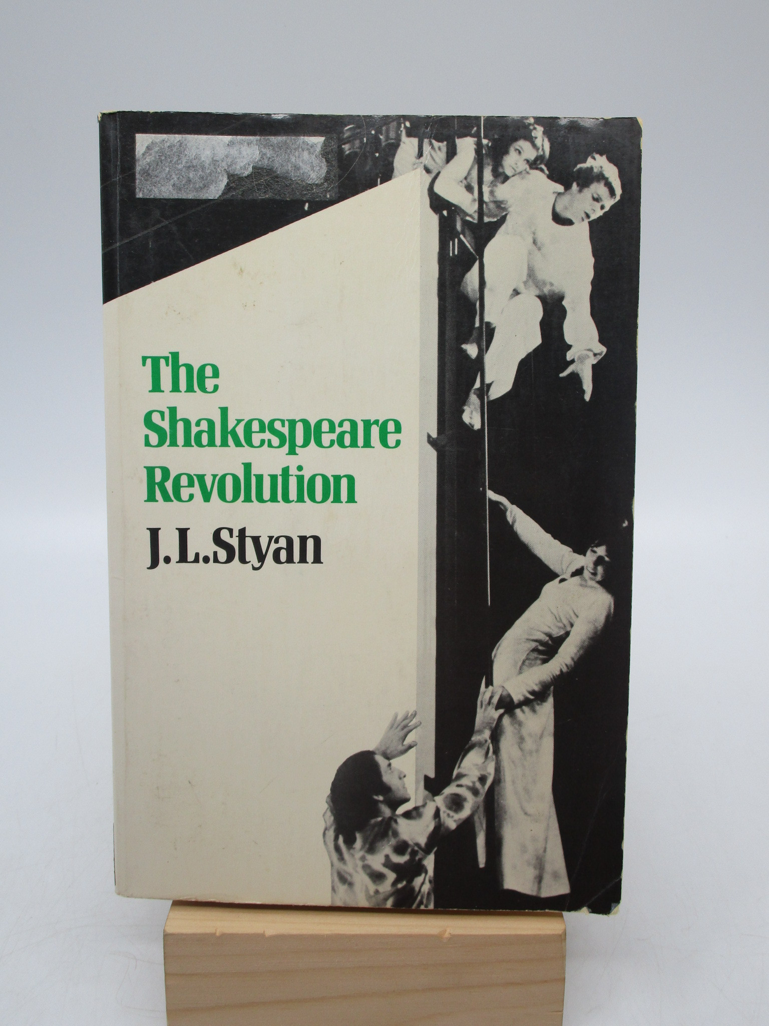 Image for The Shakespeare Revolution: Criticism and Performance in the Twentieth Century